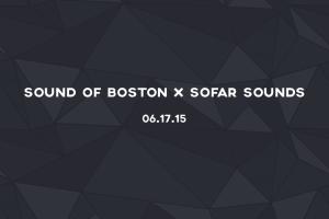 Sofar X Sound of Boston