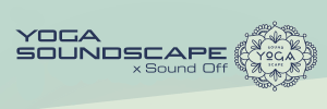 Yoga Soundscape x Sound Off