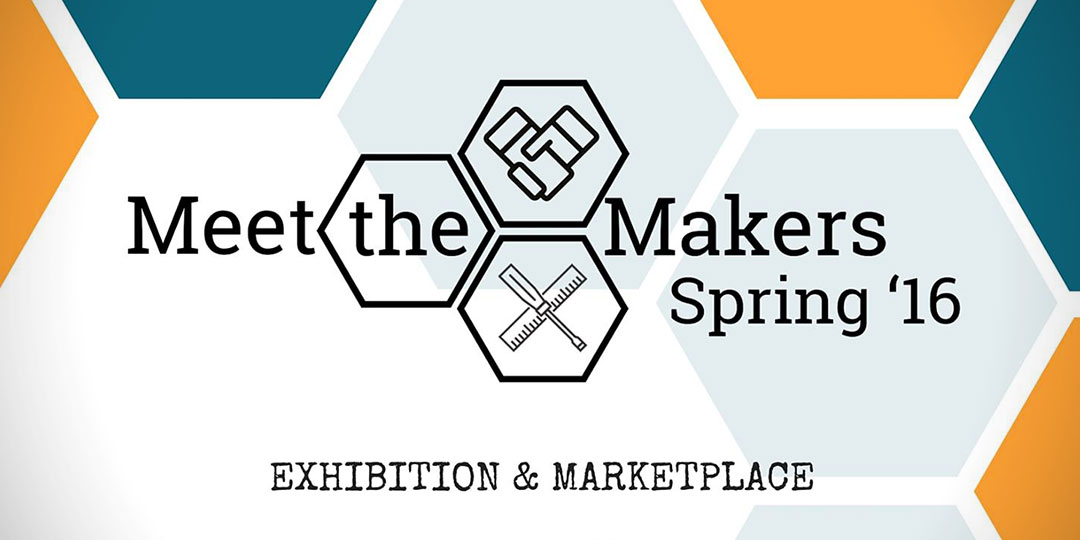 Meet The Makers Spring '16