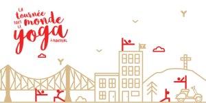 La Tournée Tout Le Monde Yoga à Montréal