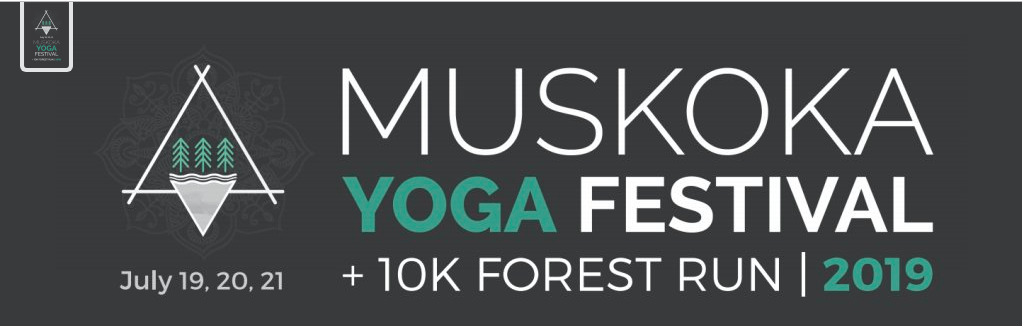 Muskoka Yoga Festival + 10k Forest Run