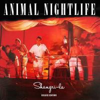 """Animal Nightlife: """"Shangri-La"""" Deluxe Edition"""