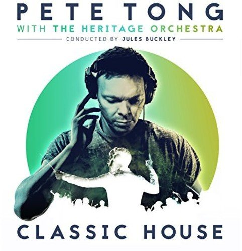 """Pete Tong """"Classic House"""""""