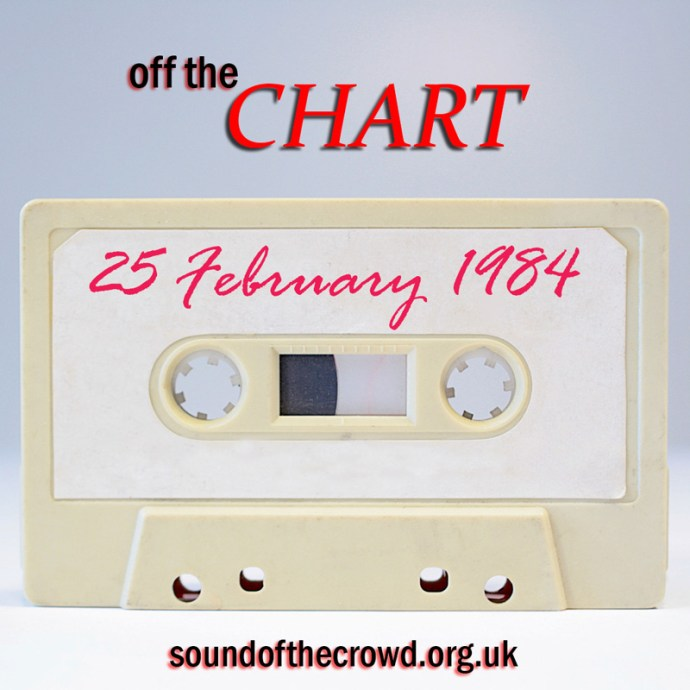 Off The Chart: 25 February 1984