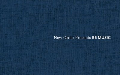 New Order presents Be Music