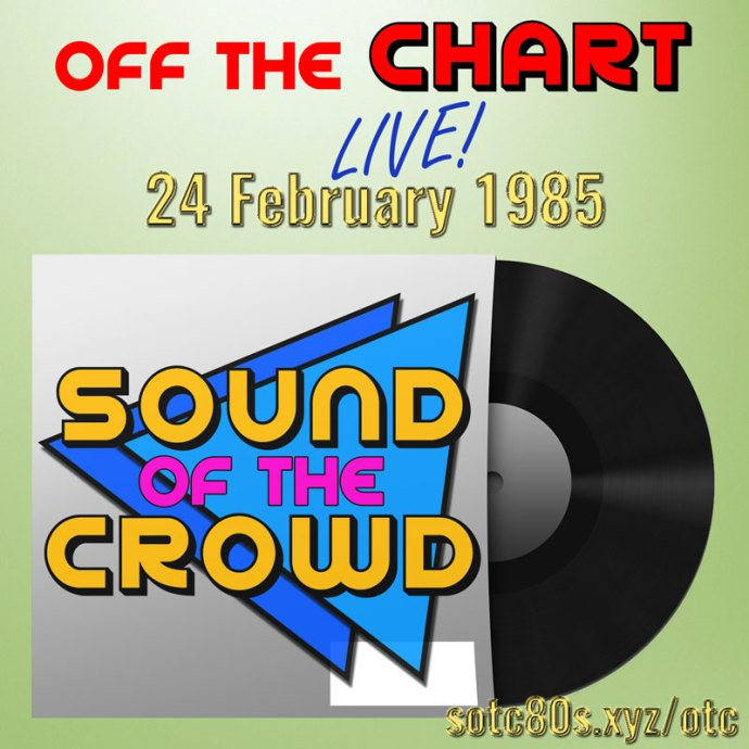 Off The Chart: 24 February 1985