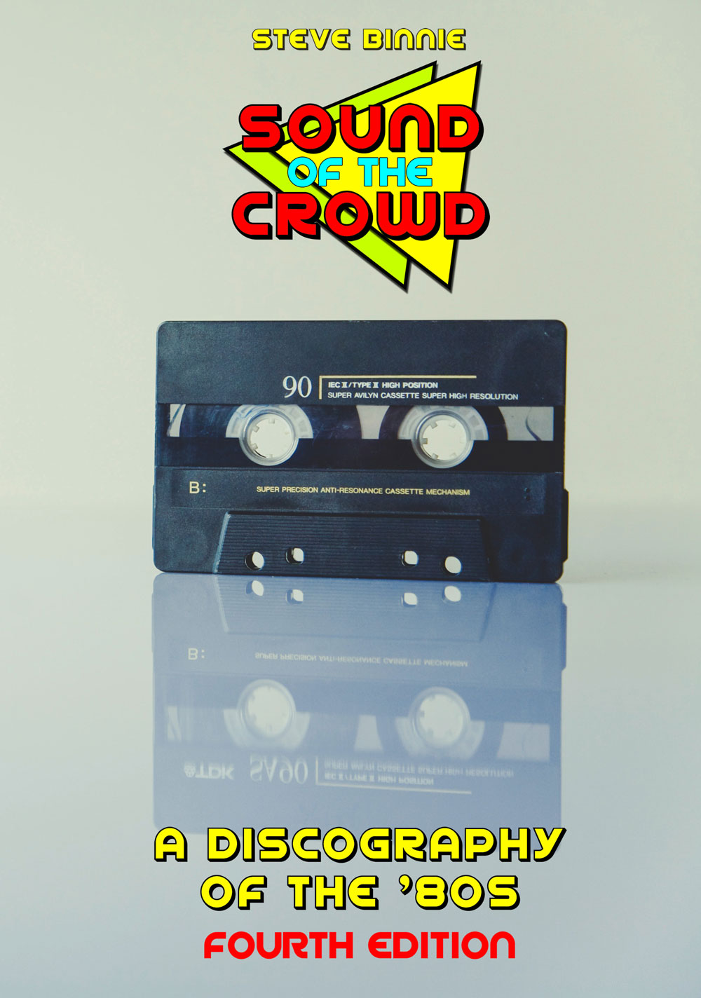 Sound of the Crowd – a Discography of the '80s: Fourth Edition available now!