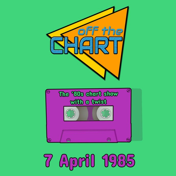 Off The Chart: 7 April 1985