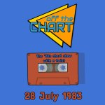 Off The Chart: 28 July 1983