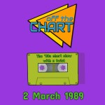 Off The Chart: 2 March 1989
