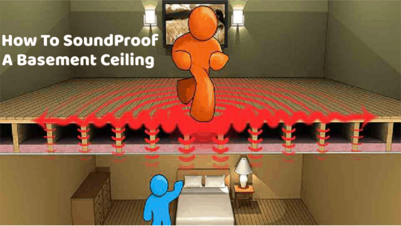 & DIY Different Ways on How to Soundproof a Basement Ceiling and Stairs