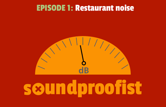 Restaurant noise and what you can do about it