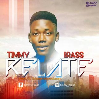 Timmy Brass - Relate
