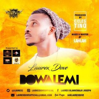 Laurex Dove - Bowalemi