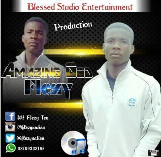 Flezy - Amazing God