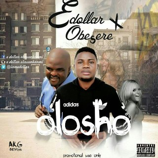 E .dollar ft. Obesere - Olosho