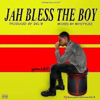 yomLEE – Jah Bless The Boy