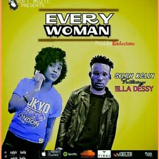 Sylph Kelly ft. Ella Dessy - Every Woman