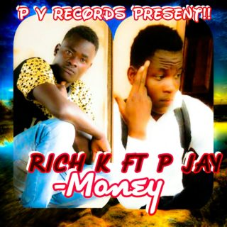Rich K ft. P Jay - Money