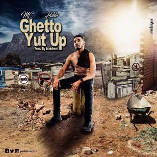 MC Pablo - Ghetto Yut Up