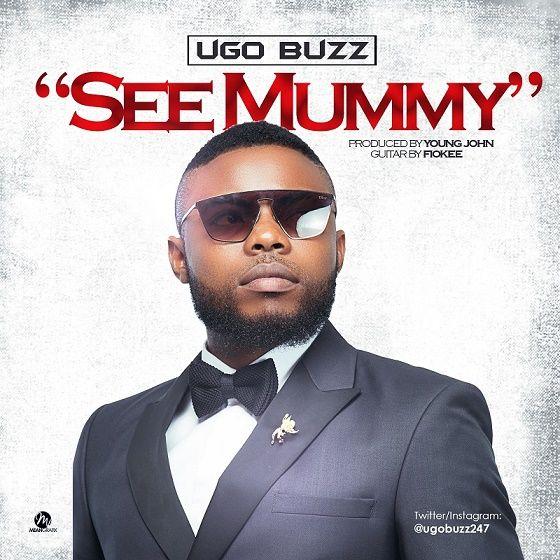 [Music] Ugo Buzz – See Mummy