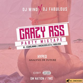 DJ Wind ft. DJ Fabulous - Crazy Ass Party Mix
