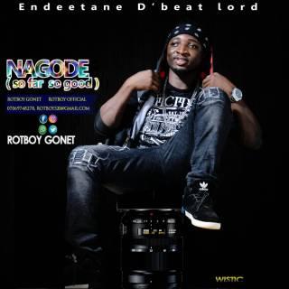 Rotboy Gonet - Nagode (So Far So Good)