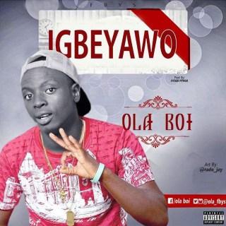 Ola Boi - Igbeyawo
