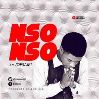 Joesami - Nso Nso