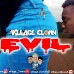 Village Clown - Girls Are Evil