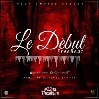 [Free Beat] DJ Isaac Zamani - Le Début