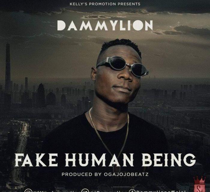 [Music] Dammylion – Fake Human Being