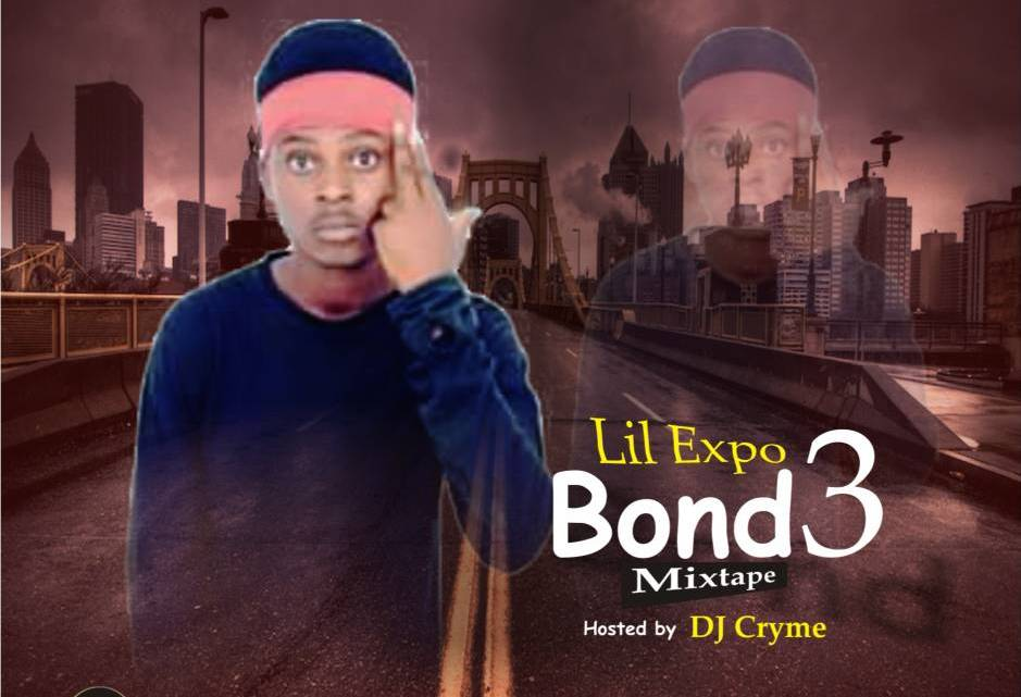 [Mixtape] DJ Cryme ft. Lil Expo – Bond3 Mixtape