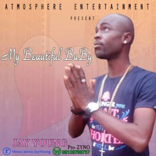 [Music] Jay Young ft. Zyno – My Beautiful Baby