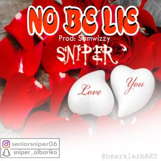 Sniper - No Be Lie
