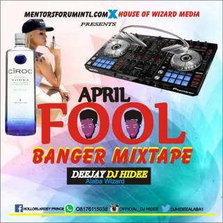 DJ Hidee vs Mentorforumintl - April Fool Banger Mix