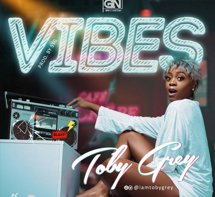 [Music] Toby Grey – Vibes