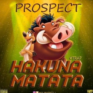 Prospect - Hakuna Matata