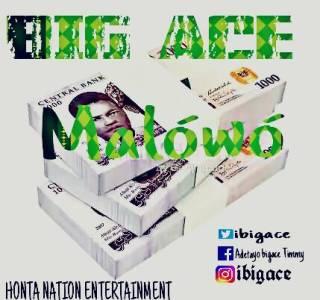 Big Ace - Malowo