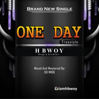 H Bwoy - One Day (Freestyle)
