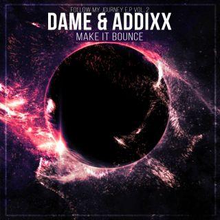 Addixx ft. DJ Dame - Make It Bounce