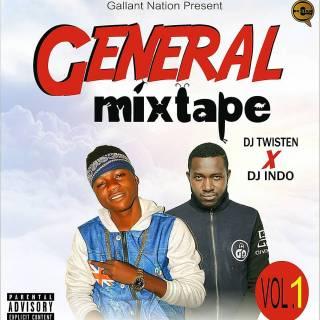 [Mixtape] DJ Twisten ft. DJ Indo - General Mixtape (Vol. 1)