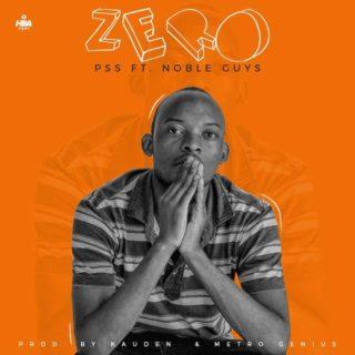 PSS ft. Noble Guys - Zero