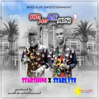 Starshine ft. Starlyte - Sho Mo Age Mini