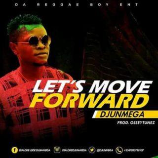 [PR-Music] Djunmega – Let's Move Forward