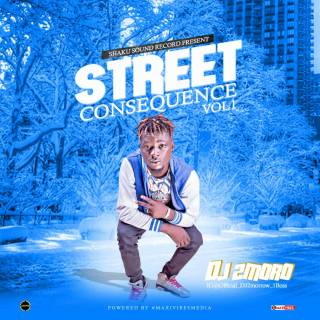 DJ 2Morrow - Street Consequence (Vol. 1)