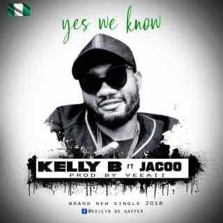 Digital KellyB ft. Jacoo - Yes We Know