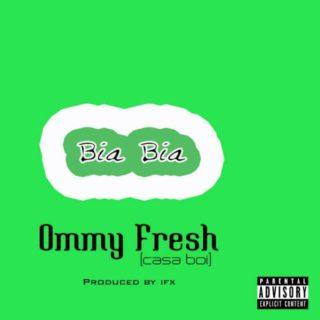 Ommy Fresh - Bia Bia