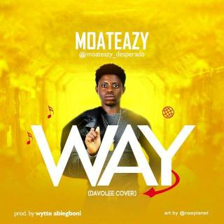Moateazy - Way (Davolee Cover)