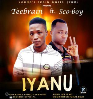 Teebrain ft. Sco-boy - Iyanu